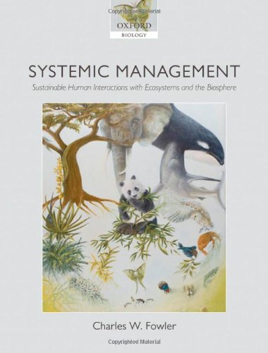9780199540969: Systemic Management: Sustainable Human Interactions with Ecosystems and the Biosphere