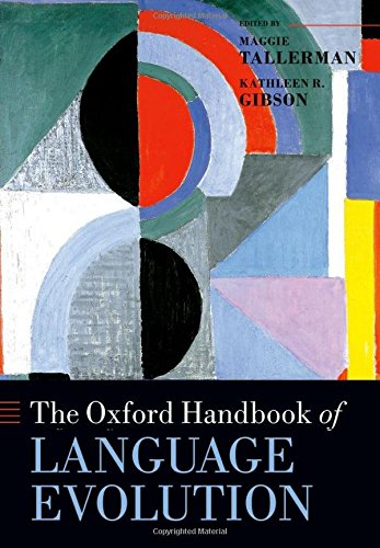 9780199541119: The Oxford Handbook of Language Evolution (Oxford Handbooks)
