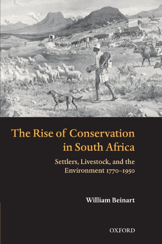 9780199541225: The Rise of Conservation in South Africa: Settlers, Livestock, and the Environment 1770-1950