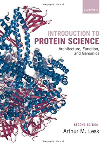 9780199541300: Introduction to Protein Science: Architecture, Function, and Genomics