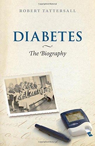 Diabetes: The Biography (Biographies of Diseases): Tattersall, Robert