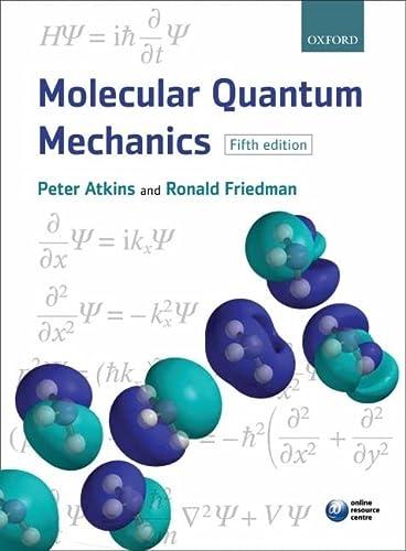 9780199541423: Molecular Quantum Mechanics
