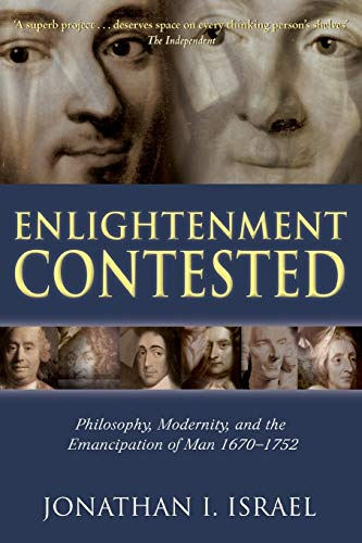 9780199541522: Enlightenment Contested: Philosophy, Modernity, and the Emancipation of Man 1670-1752
