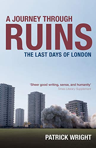 9780199541942: A Journey Through Ruins: The Last Days of London