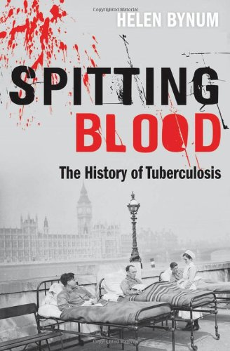 9780199542055: Spitting Blood: The history of tuberculosis