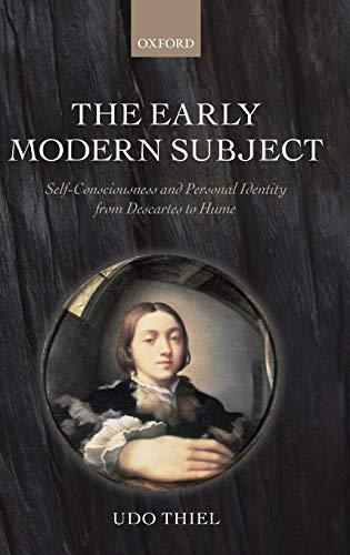 9780199542499: The Early Modern Subject: Self-Consciousness and Personal Identity from Descartes to Hume
