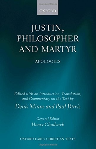 9780199542505: Justin, Philosopher and Martyr: Apologies (Oxford Early Christian Texts)