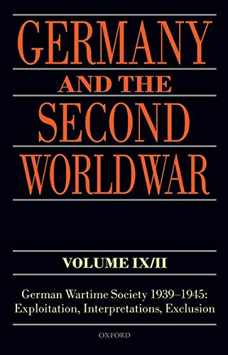 GERMANY AND THE SECOND WORLD WAR: VOLUME IX PART II
