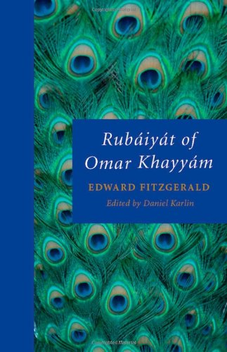 Rubáiyát of Omar Khayyám (Oxford World's Classics) (019954297X) by Edward FitzGerald; Daniel Karlin