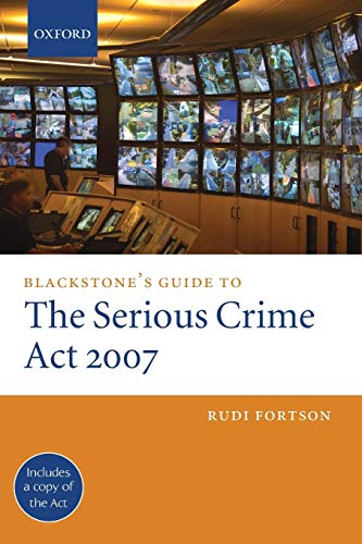 9780199543045: Blackstone's Guide to the Serious Crime Act 2007 (Blackstone's Guides)