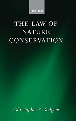 9780199543137: The Law of Nature Conservation