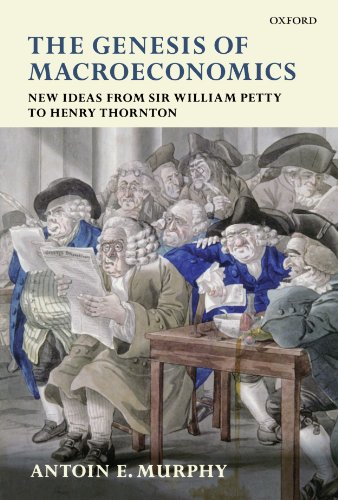9780199543236: The Genesis of Macroeconomics: New Ideas from Sir William Petty to Henry Thornton