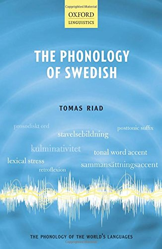 9780199543571: The Phonology of Swedish (The Phonology of the World's Languages)