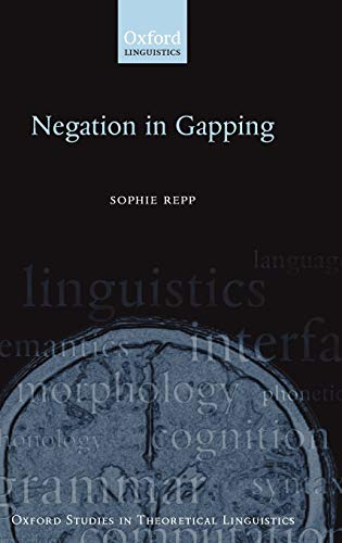 9780199543601: Negation in Gapping (Oxford Studies in Theoretical Linguistics)