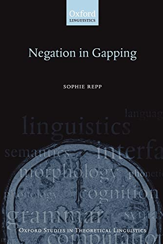 9780199543618: Negation in Gapping (Oxford Studies in Theoretical Linguistics)