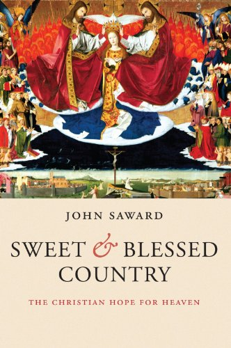 9780199543663: Sweet and Blessed Country: The Christian Hope for Heaven