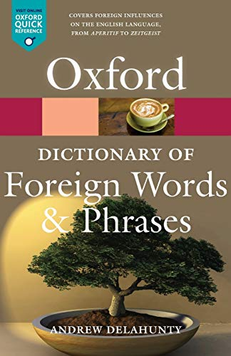 9780199543687: Oxford Dictionary of Foreign Words and Phrases (Oxford Quick Reference)