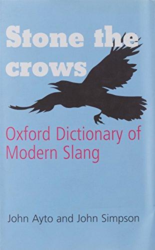 Oxford Dictionary of Modern Slang (Oxford Paperback: John Ayto, John