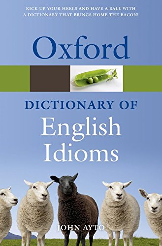 9780199543786: Oxford Dictionary of English Idioms (Oxford Quick Reference)