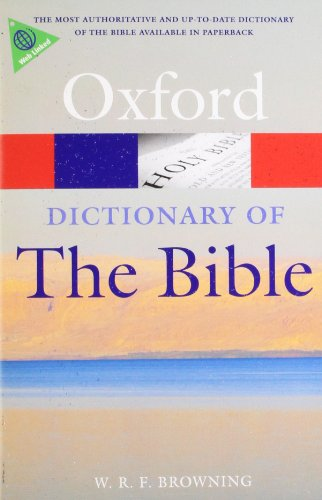 9780199543984: A Dictionary of the Bible 2/e (Oxford Quick Reference)
