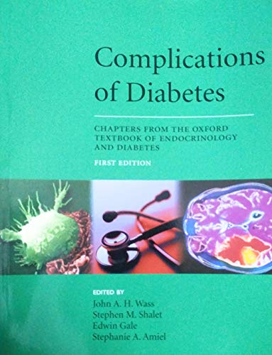 9780199544257: COMPLICATIONS OF DIABETES: CHAPTERS FROM THE OXFORD TEXTBOOK OF ENDOCRINOLOGY AND DIABETES.