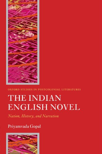 9780199544370: The Indian English Novel: Nation, History, and Narration (Oxford Studies in Postcolonial Literatures)