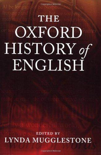 9780199544394: The Oxford History of English