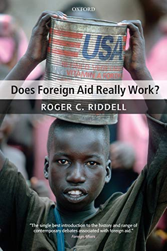 9780199544462: Does Foreign Aid Really Work?