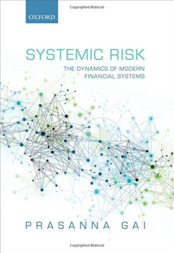 9780199544493: Systemic Risk: The Dynamics of Modern Financial Systems