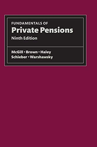 Fundamentals of Private Pensions: Pension Reseach Council