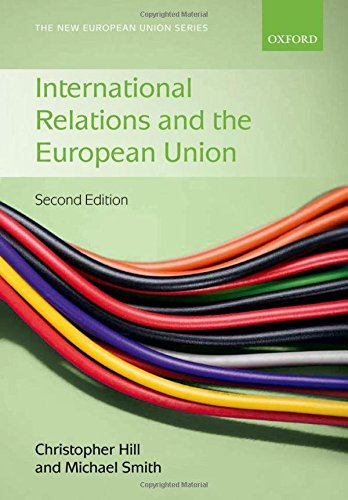 9780199544806: International Relations and the European Union (The New European Union Series)