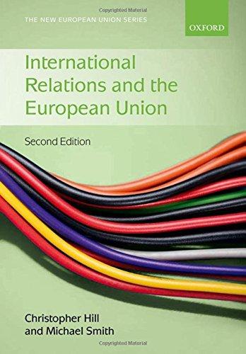 9780199544806: International Relations and the European Union (New European Union Series)
