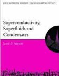 9780199544998: Superconductivity, Superfluids and Condensates