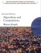9780199545025: Statistical Mechanics: Algorithms and Computations