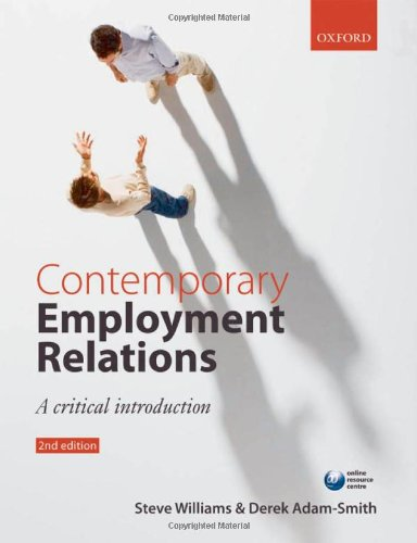 9780199545438: Contemporary Employment Relations: A Critical Introduction