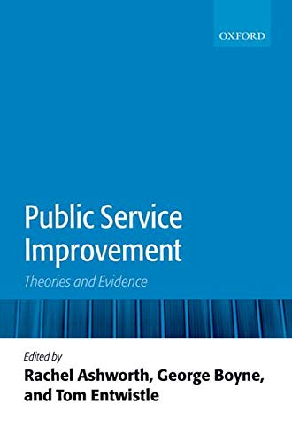 9780199545476: Public Service Improvement: Theories and Evidence