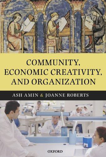 9780199545506: Community, Economic Creativity, and Organization