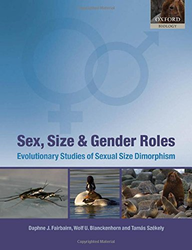 9780199545582: Sex, Size and Gender Roles: Evolutionary Studies of Sexual Size Dimorphism (Oxford Biology)