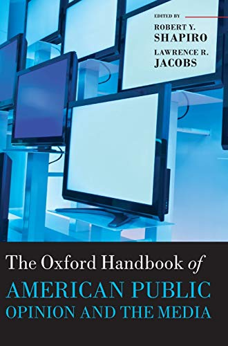 9780199545636: The Oxford Handbook of American Public Opinion and the Media (Oxford Handbooks)