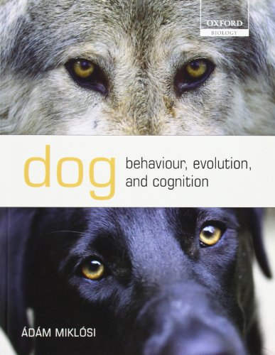 9780199545667: Dog Behaviour, Evolution, and Cognition (Oxford Biology)