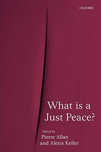 9780199545711: What is a Just Peace?