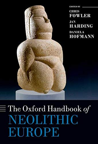 9780199545841: The Oxford Handbook of Neolithic Europe