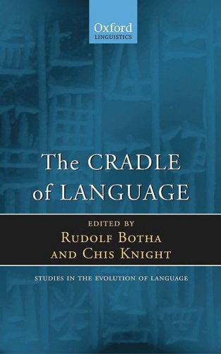 9780199545865: The Cradle of Language (Oxford Studies in the Evolution of Language)