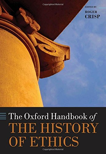 9780199545971: The Oxford Handbook of the History of Ethics