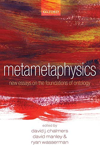 Metametaphysics. New Essays on the Foundations of Ontology.: CHALMERS, D. M.,