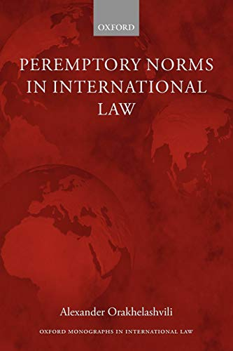 9780199546114: Peremptory Norms in International Law (Oxford Monographs in International Law)