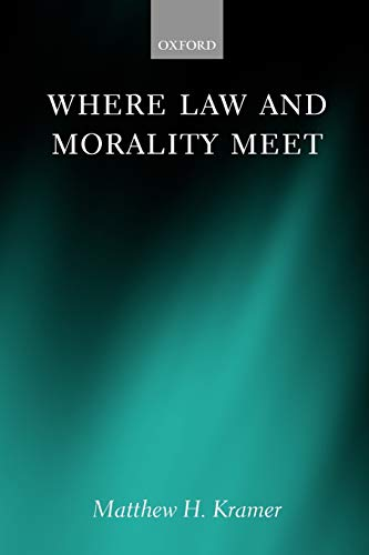 9780199546138: Where Law and Morality Meet
