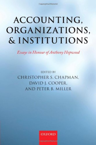 9780199546350: Accounting, Organizations, and Institutions: Essays in Honour of Anthony Hopwood