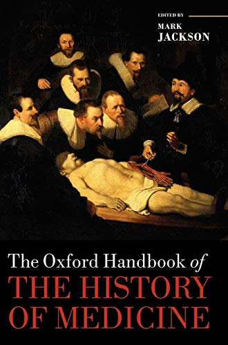 9780199546497: The Oxford Handbook of the History of Medicine (Oxford Handbooks)