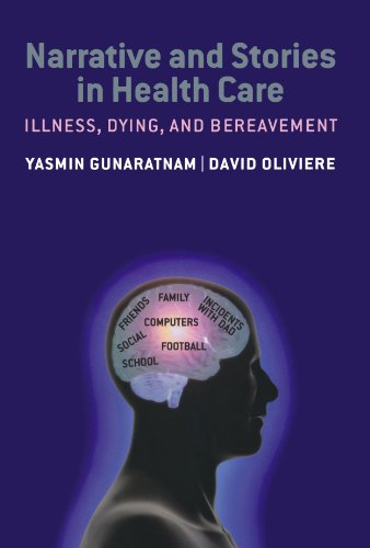 9780199546695: Narrative and Stories in Healthcare: Illness, Dying and Bereavement